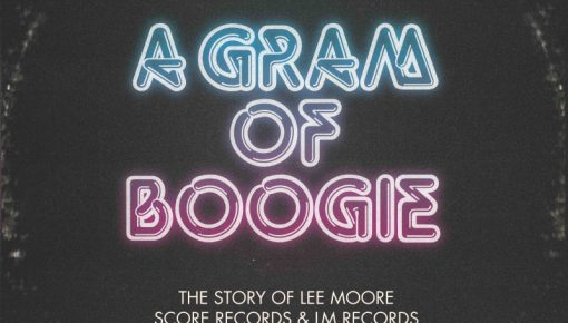 """Jerome Derradji's present """"A Gram Of Boogie"""" The Story of Lee Moore"""